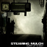 Steaming Mulch